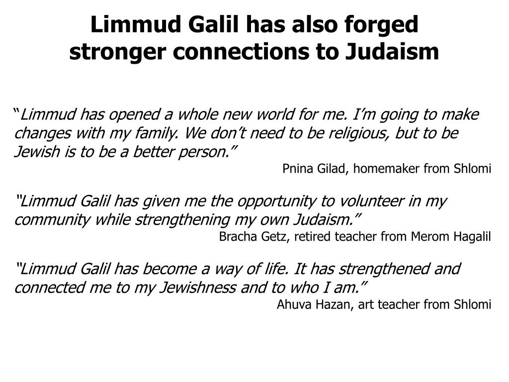 Limmud Galil has also forged