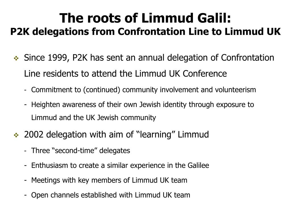 The roots of Limmud Galil:
