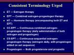 consistent terminology urged