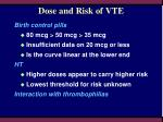 dose and risk of vte