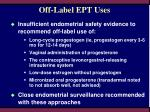 off label ept uses