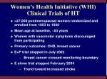 women s health initiative whi clinical trials of ht