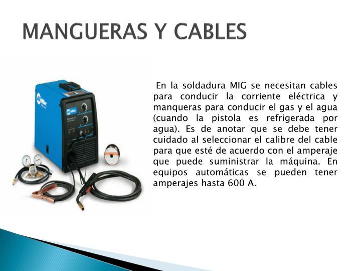 MANGUERAS Y CABLES