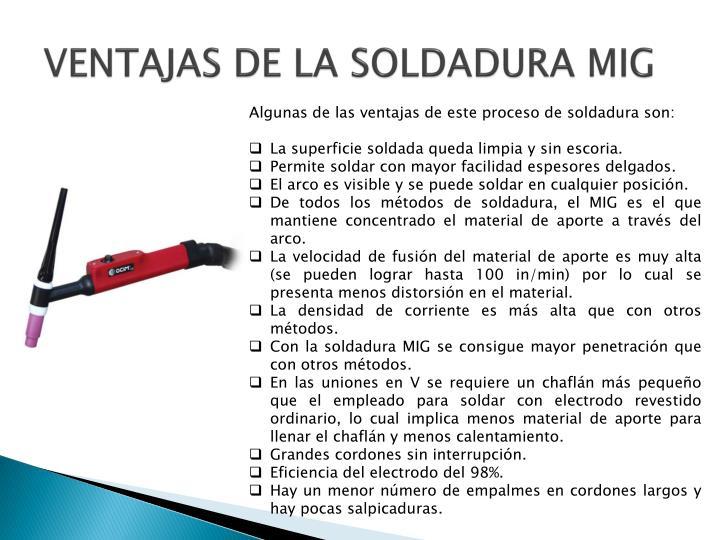 VENTAJAS DE LA SOLDADURA MIG
