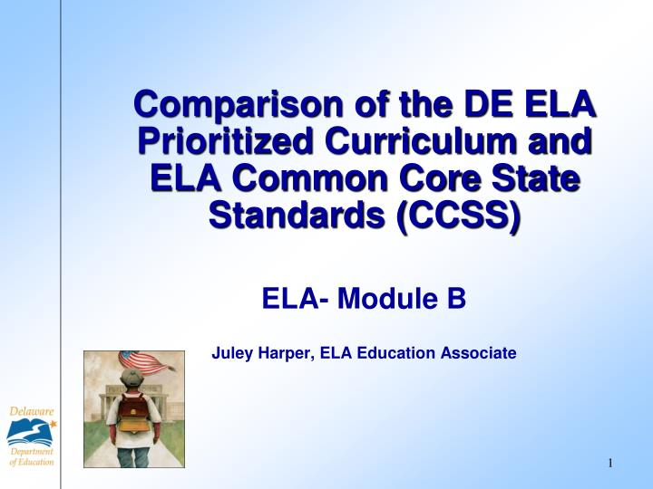 comparison of the de ela prioritized curriculum and ela common core state standards ccss n.