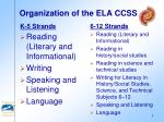 organization of the ela ccss