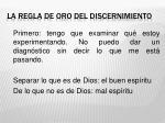 la regla de oro del discernimiento
