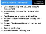 sierra atlantic the good