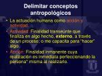 delimitar conceptos antropol gicos