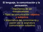 el lenguaje la comunicaci n y la persuasi n