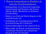 1 theorie kommunikativen handelns als kritische gesellschaftstheorie