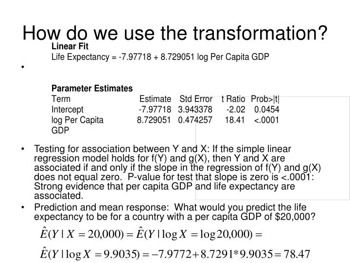 How do we use the transformation?
