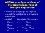 anova as a special case of the significance test of multiple regression