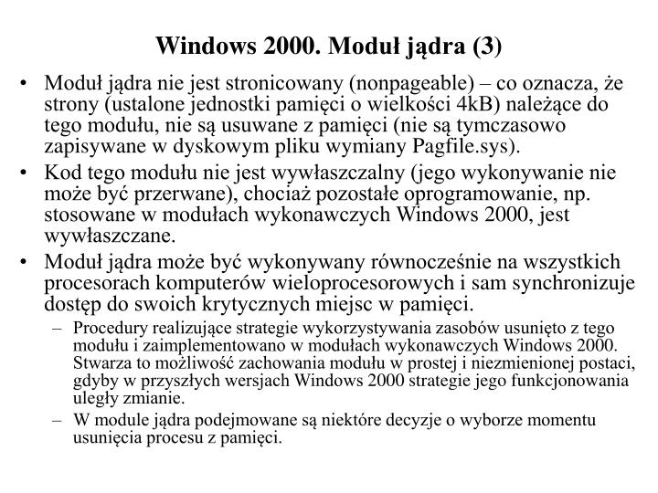 Windows 2000. Moduł jądra (3)