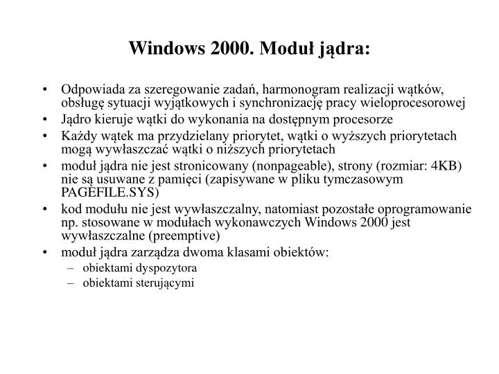 Windows 2000. Moduł jądra: