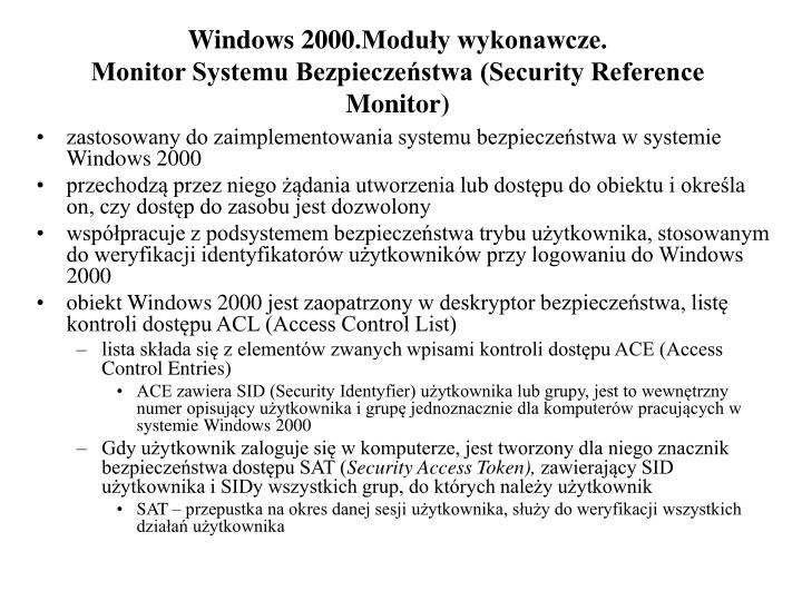 Windows 2000.Moduły wykonawcze.