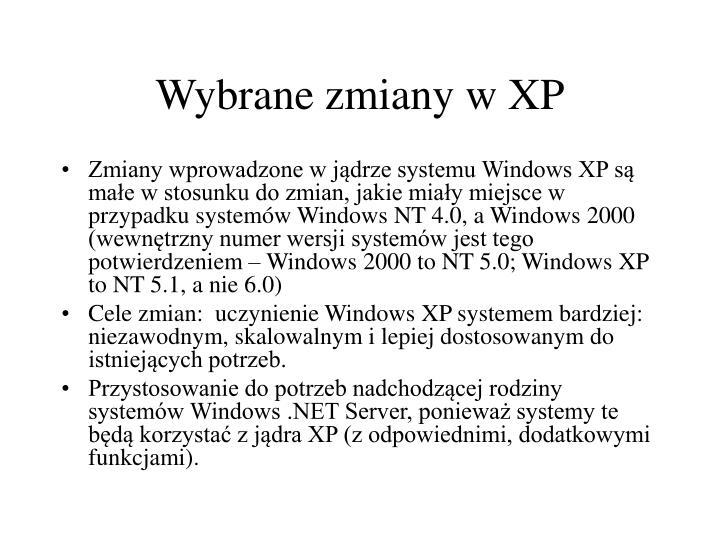 Wybrane zmiany w XP