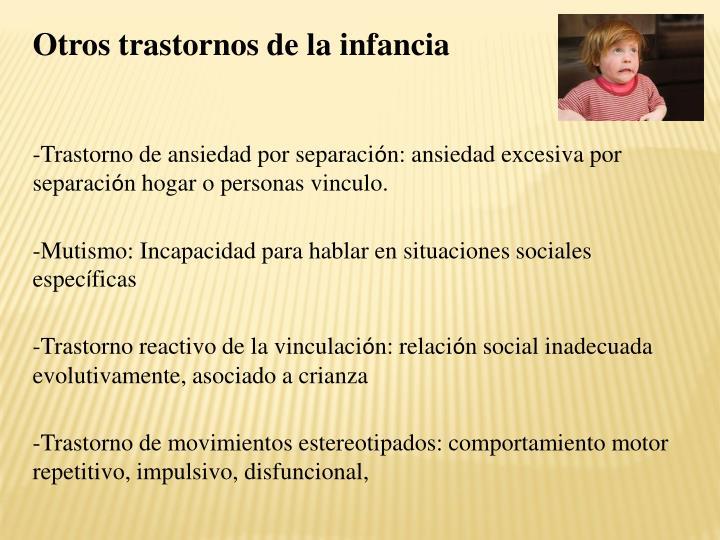 Otros trastornos de la infancia
