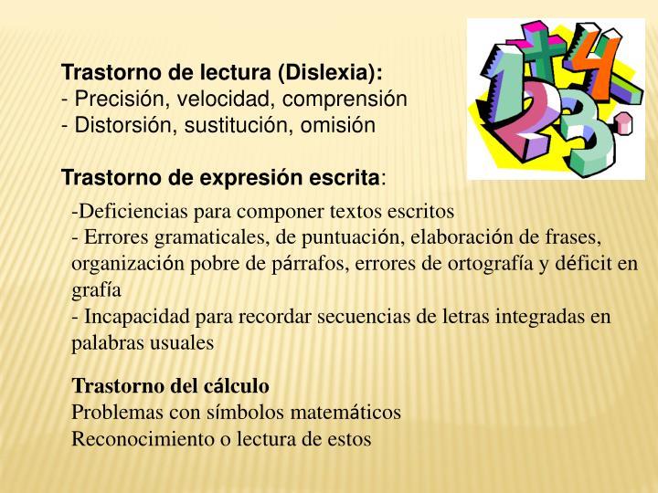 Trastorno de lectura (Dislexia):