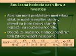 sou asn hodnota cash flow z investice