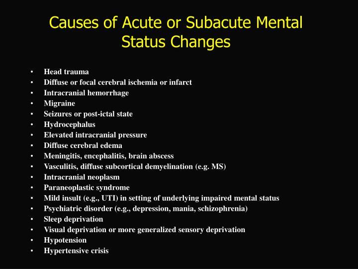 Causes of Acute or Subacute Mental Status Changes