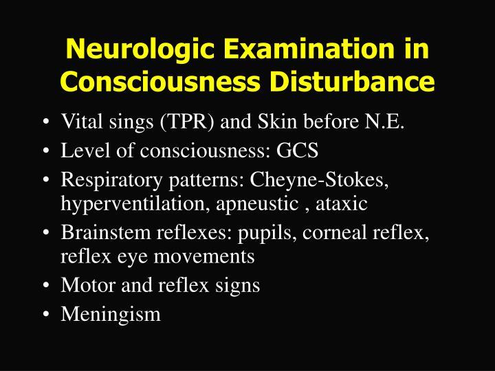 Neurologic Examination in Consciousness Disturbance