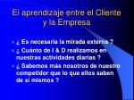 el aprendizaje entre el cliente y la empresa2