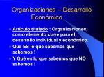 organizaciones desarrollo econ mico