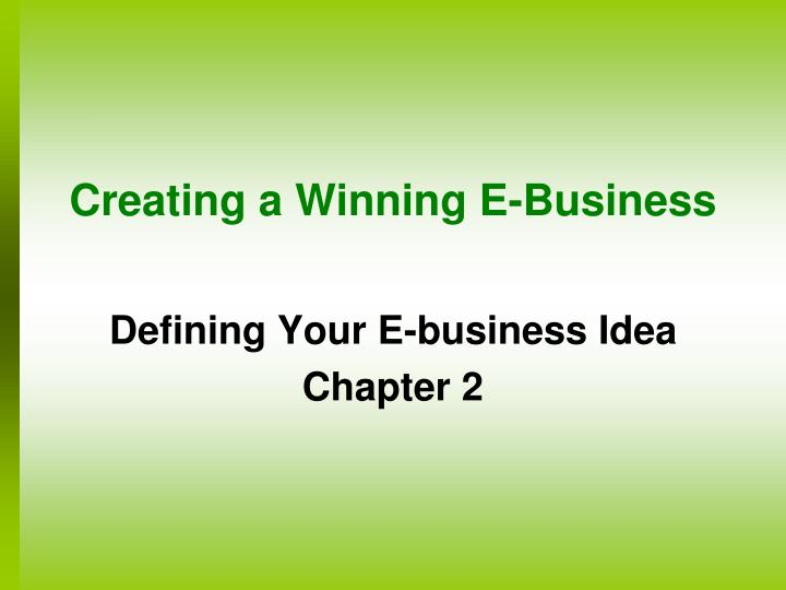 Creating a winning e business