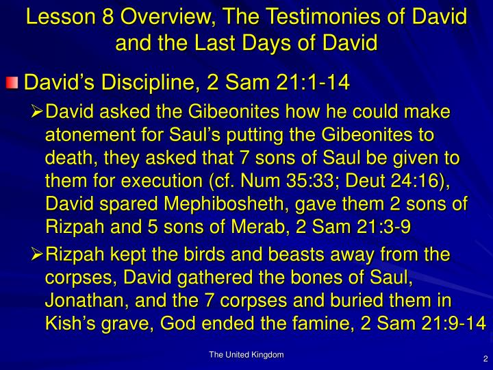 Lesson 8 overview the testimonies of david and the last days of david2