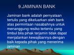 9 jaminan bank