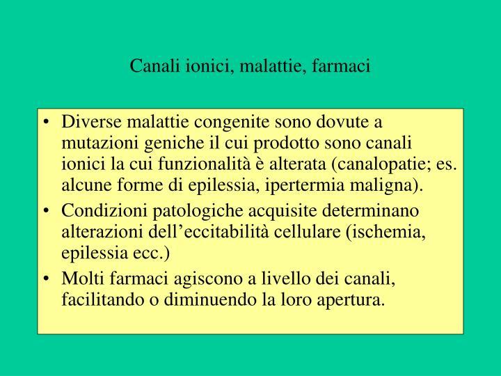 Canali ionici, malattie, farmaci