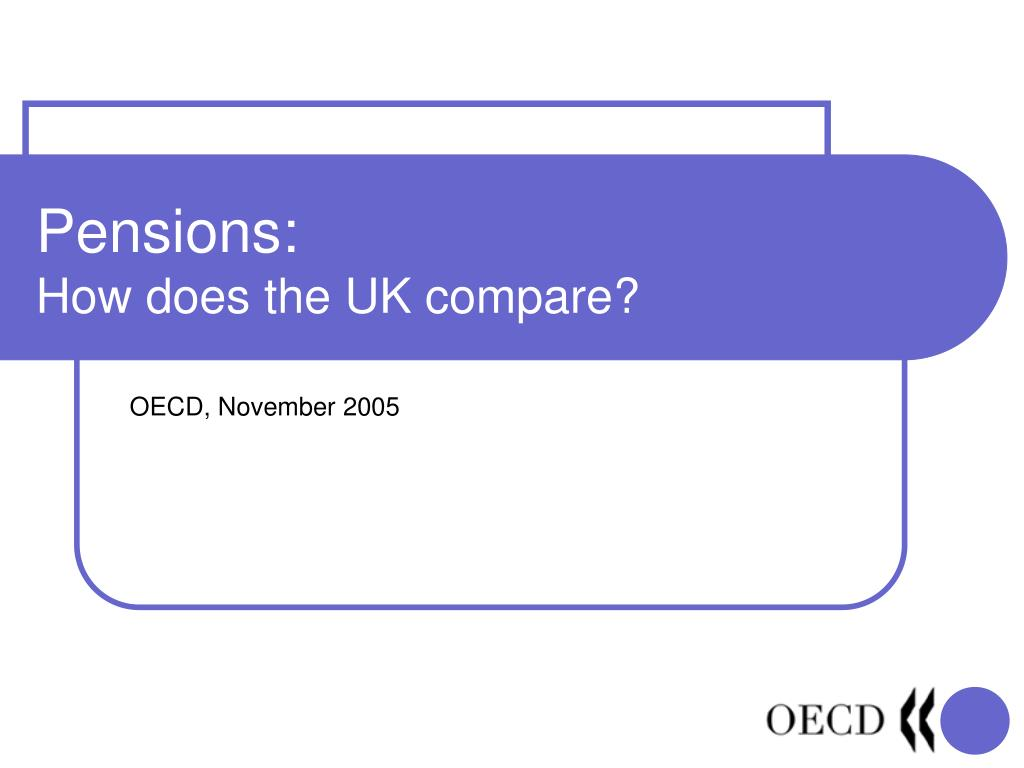 pensions how does the uk compare