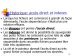 historique acc s direct et indexes