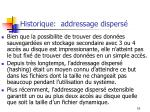 historique addressage dispers