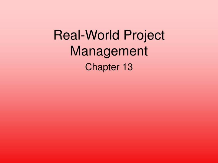 real world project management n.