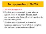 two approaches to fmeca