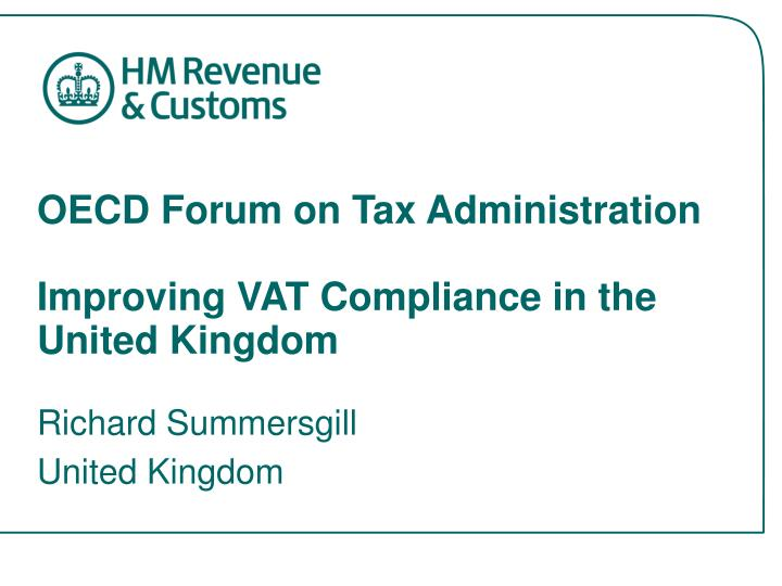 oecd forum on tax administration improving vat compliance in the united kingdom n.