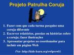 projeto patrulha coruja