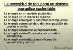 la necesidad de recuperar un sistema energ tico sustentable