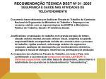 recomenda o t cnica dsst n 01 2005 seguran a e sa de nas atividades de teleatendimento