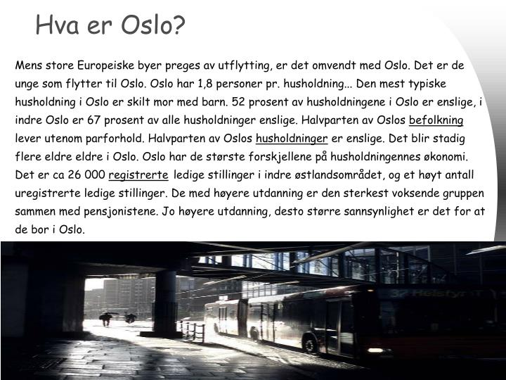 Hva er Oslo?