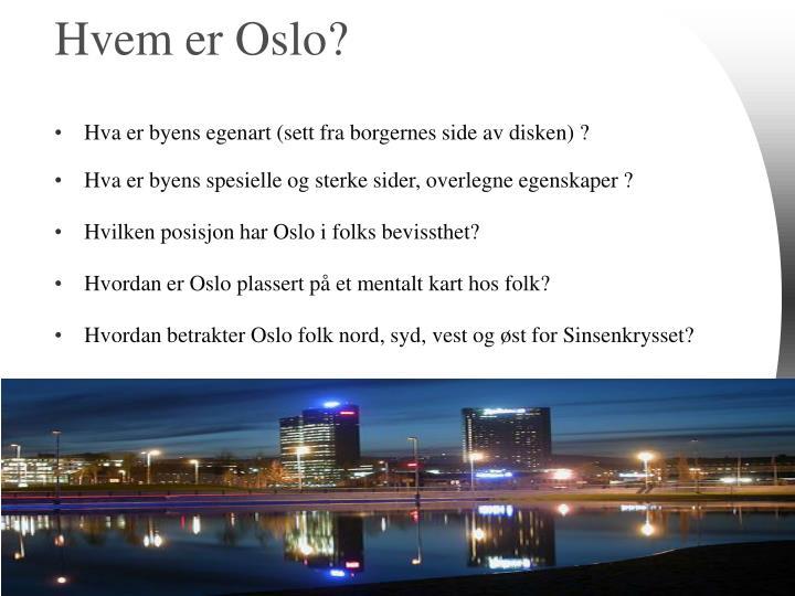 Hvem er Oslo?