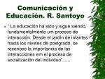 comunicaci n y educaci n r santoyo