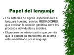 papel del lenguaje