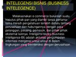 intelegensi bisnis business intelegence