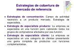 estrategias de cobertura de mercado de referencia