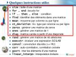 quelques instructions utiles
