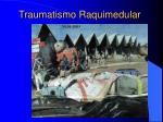traumatismo raquimedular10