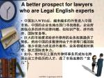a better prospect for lawyers who are legal english experts